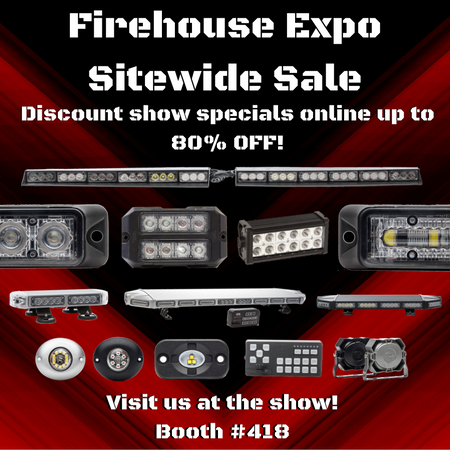 LED Fire Sale Firehouse Expo Full Light Bars LED Mini Bars LED Surface Mounts and Flush Mounts and Flares